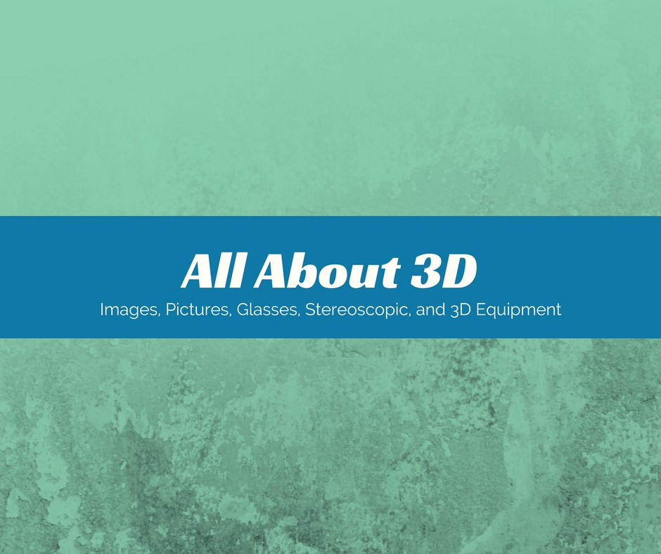 All About 3d